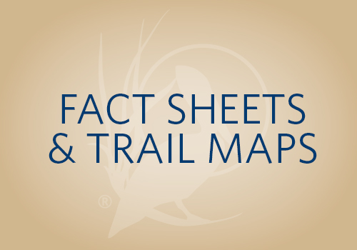 Fact Sheets and Trail Maps