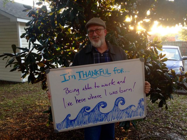"Mark Hibbs, editor of Coastal Review Online, is thankful for ""being able to work and live here where (he) was born."""