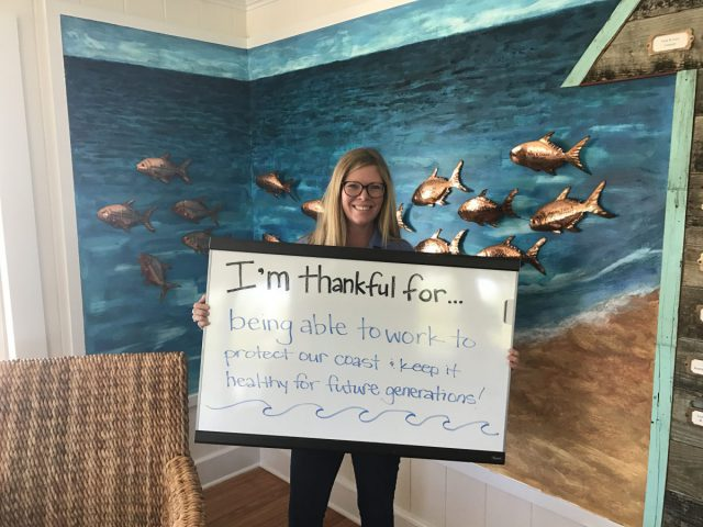 "Jessica Gray, coastal outreach associate, is thankful for ""being able to work to protect our coast and keep it healthy for future generations."""