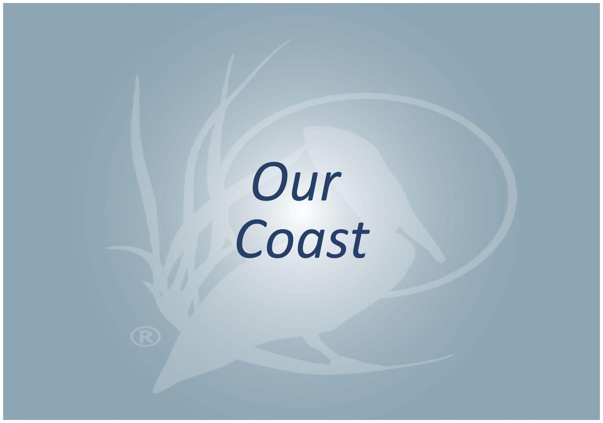 Our Coast